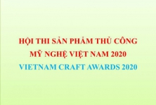HỘI THI SẢN PHẨM THỦ CÔNG MỸ NGHỆ VIỆT NAM 2020
